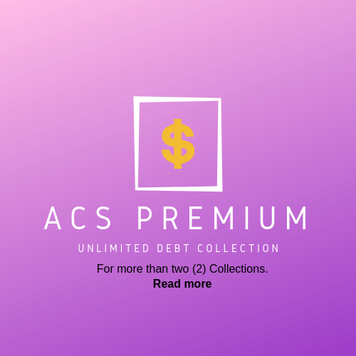 ACS premium package - unlimited debt collection