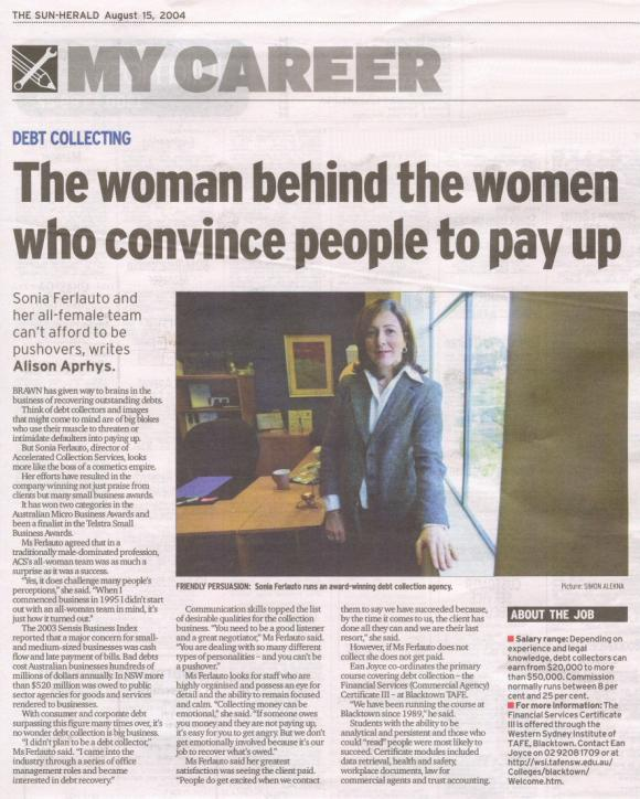 The woman behind the women who convince people to pay up - Sun Herald, My Career, August 15 2004